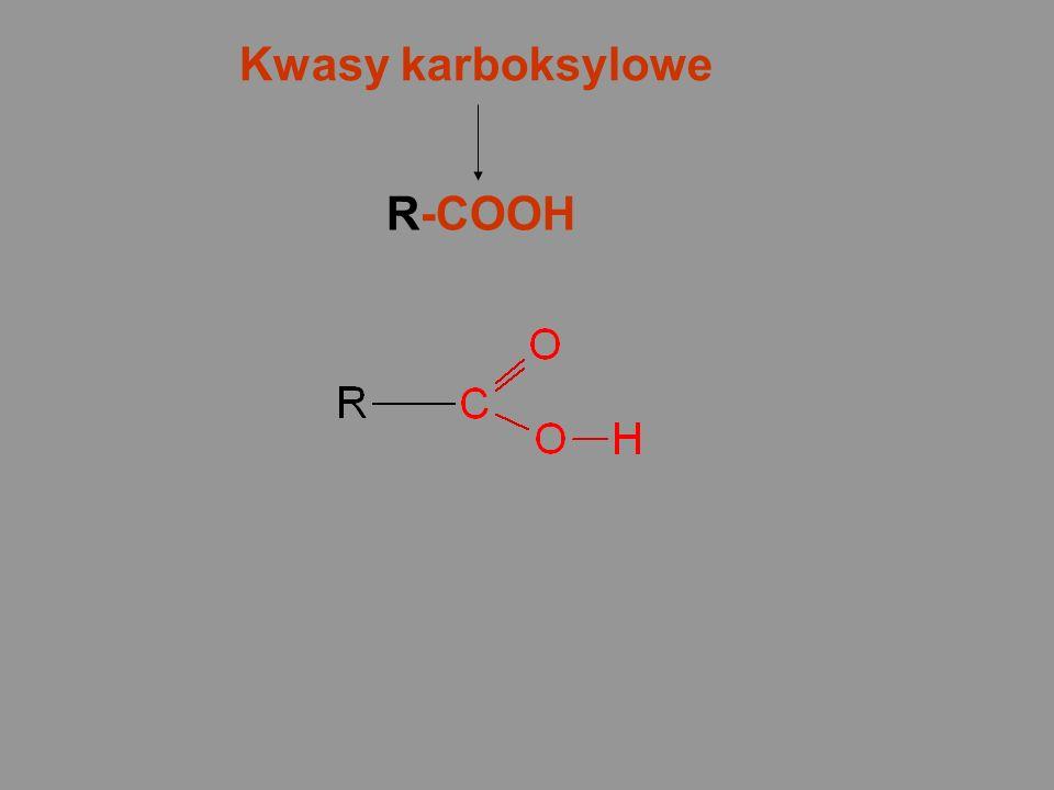 Kwasy karboksylowe R-COOH