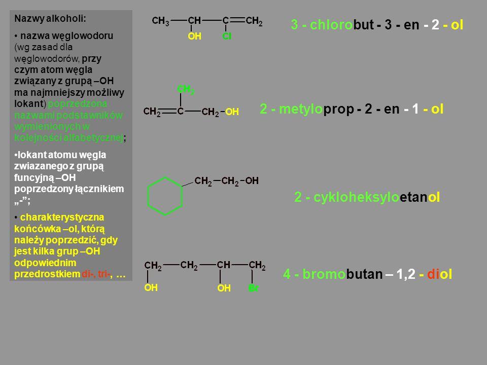 3 - chlorobut - 3 - en - 2 - ol 2 - metyloprop - 2 - en - 1 - ol