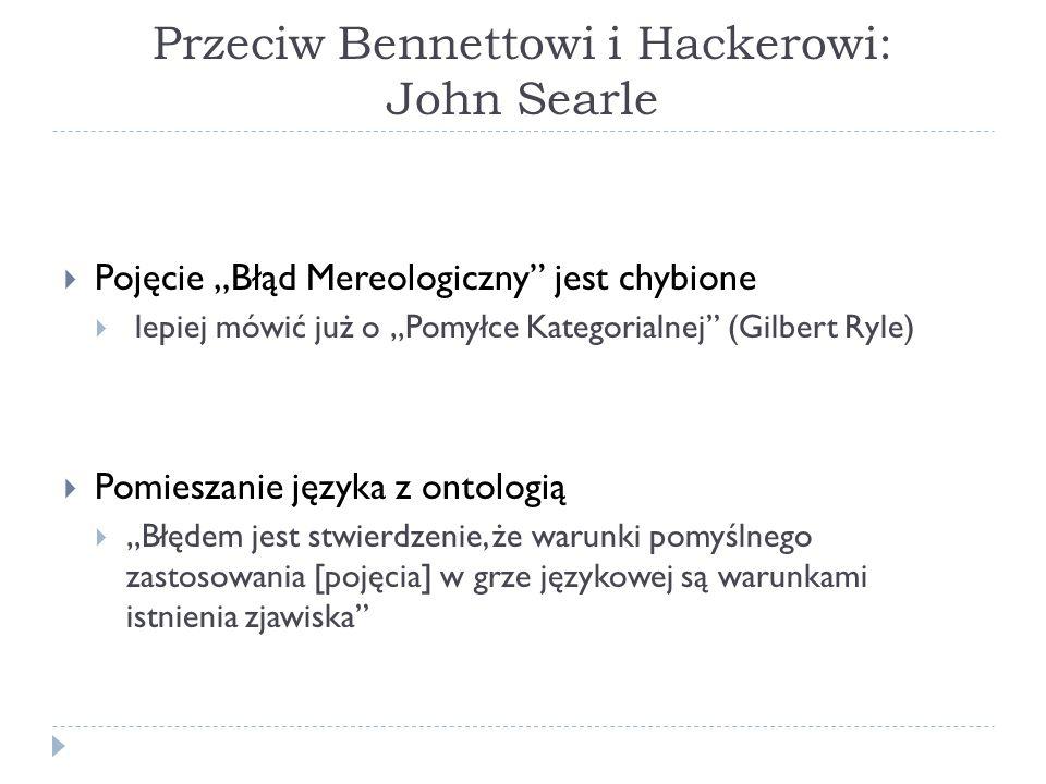Przeciw Bennettowi i Hackerowi: John Searle