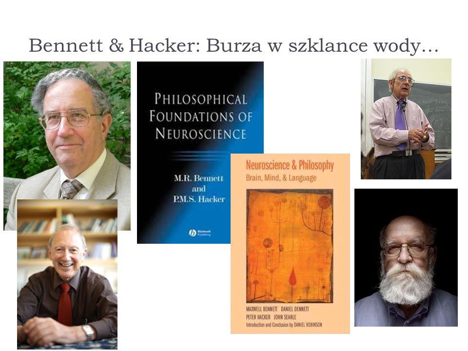 Bennett & Hacker: Burza w szklance wody…