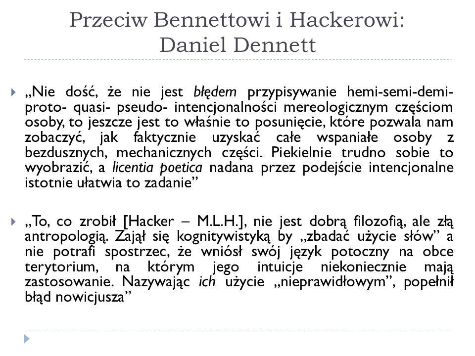 Przeciw Bennettowi i Hackerowi: Daniel Dennett