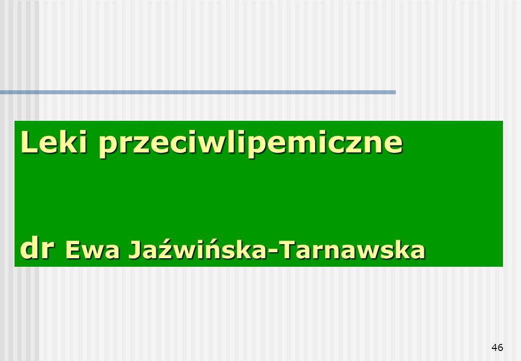 Leki przeciwlipemiczne dr Ewa Jaźwińska-Tarnawska