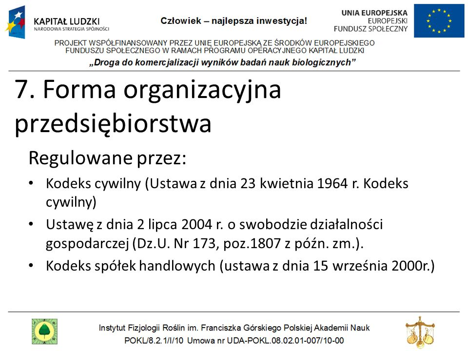 7. Forma organizacyjna przedsiębiorstwa