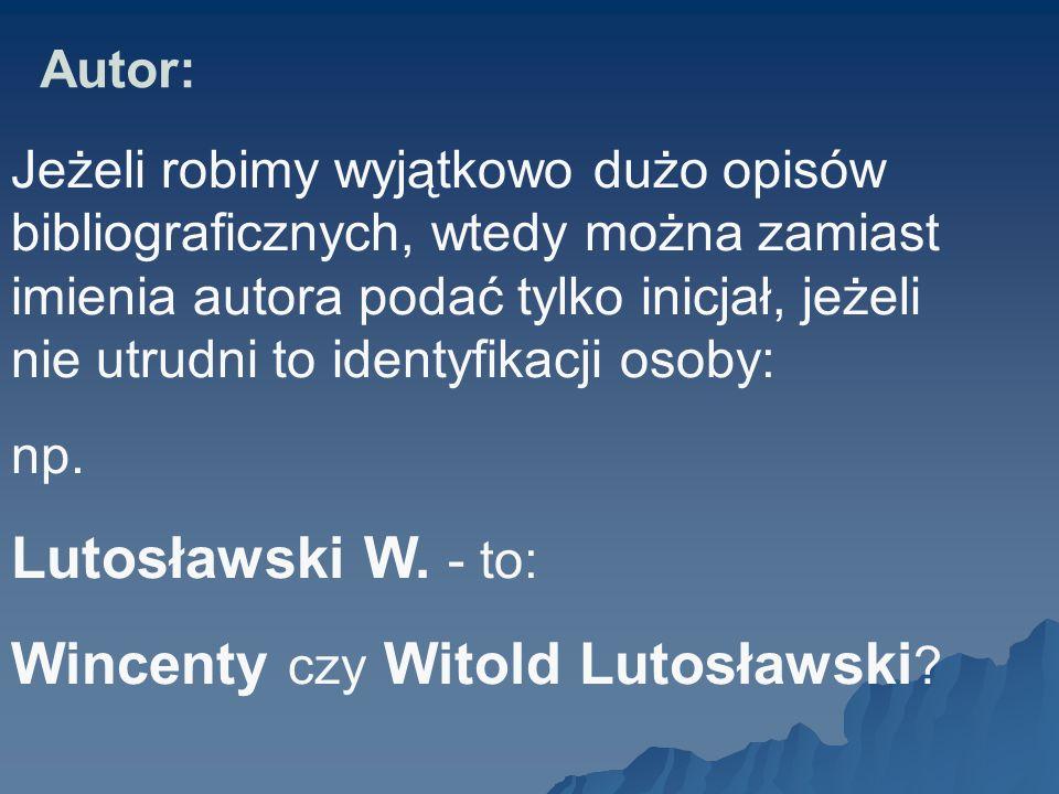 Wincenty czy Witold Lutosławski