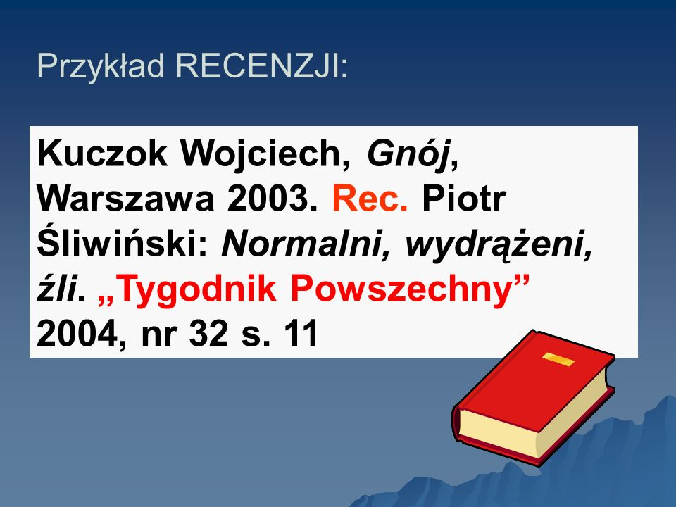 Przykład RECENZJI: Kuczok Wojciech, Gnój, Warszawa 2003.