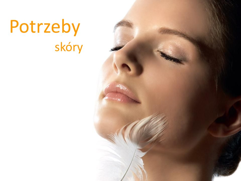 Potrzeby skóry Skin types We will cover the following skin types: