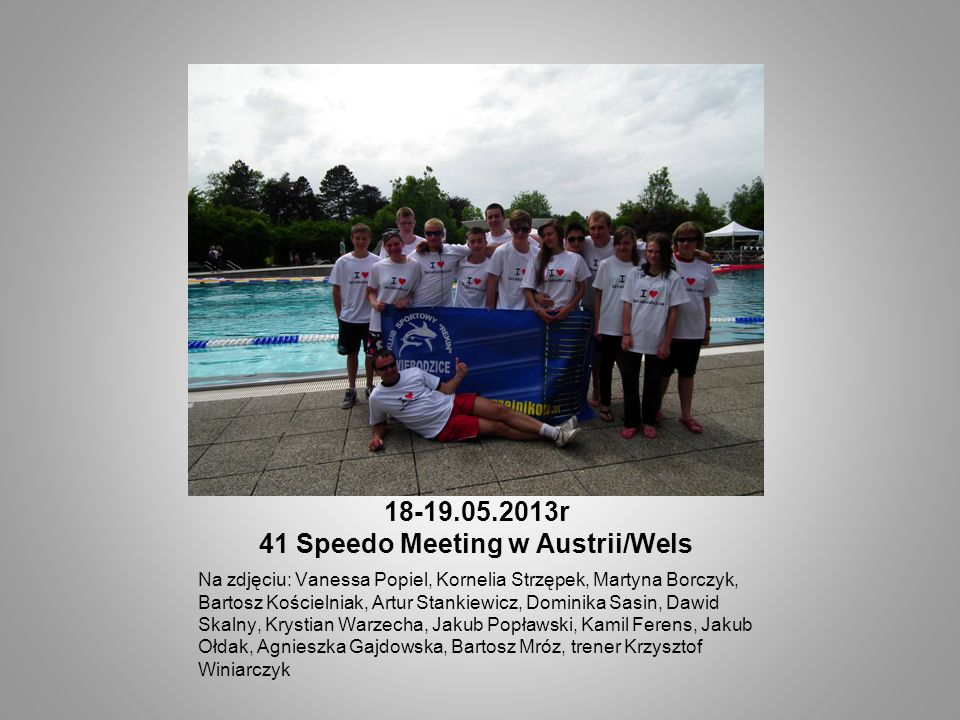 18-19.05.2013r 41 Speedo Meeting w Austrii/Wels