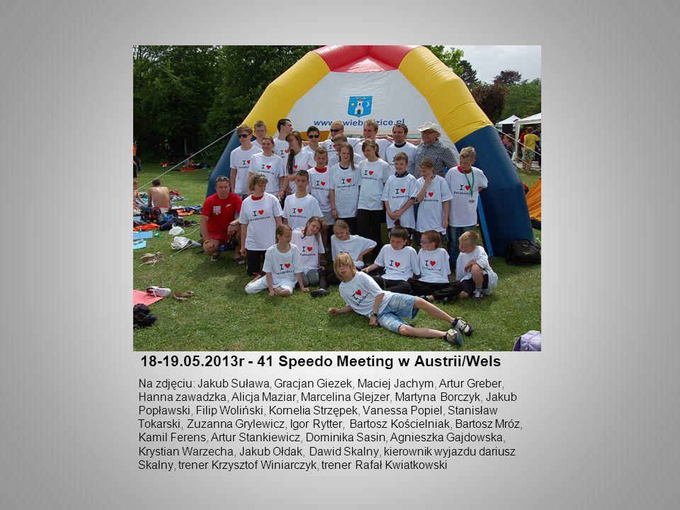 18-19.05.2013r - 41 Speedo Meeting w Austrii/Wels