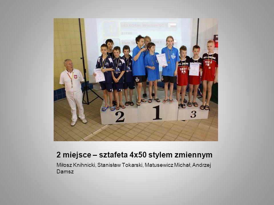 2 miejsce – sztafeta 4x50 stylem zmiennym