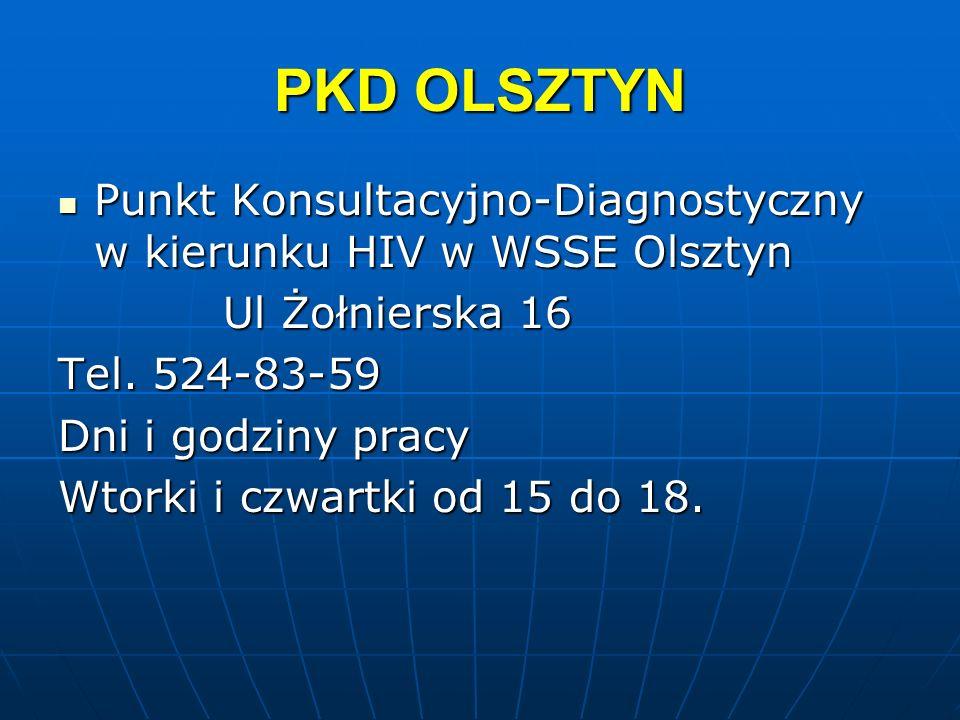 PKD OLSZTYN Punkt Konsultacyjno-Diagnostyczny w kierunku HIV w WSSE Olsztyn. Ul Żołnierska 16. Tel. 524-83-59.