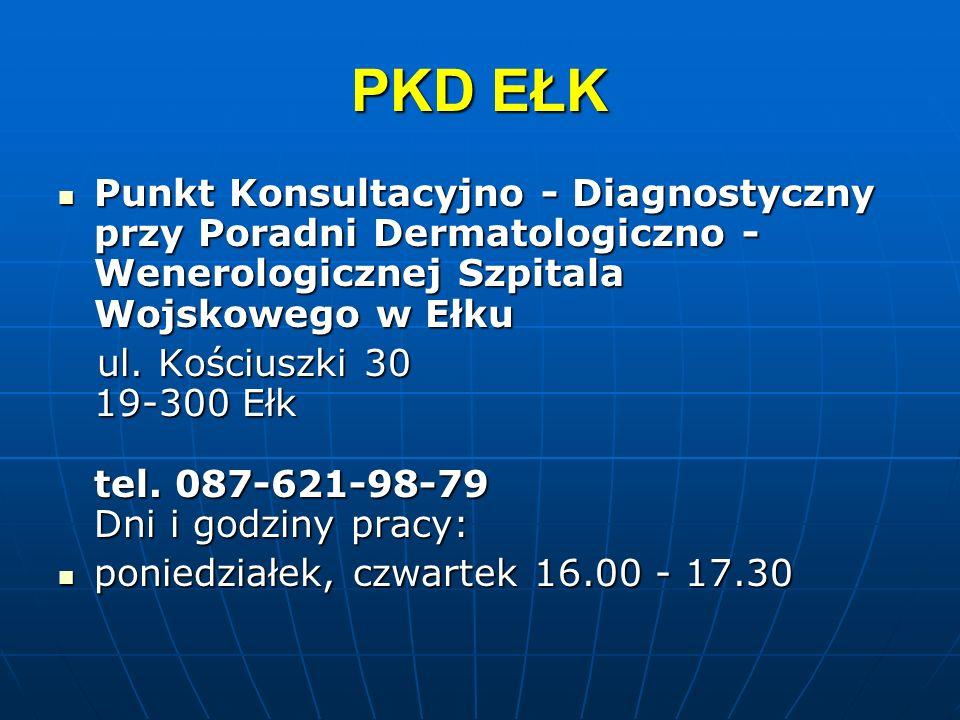 PKD EŁKPunkt Konsultacyjno - Diagnostyczny przy Poradni Dermatologiczno - Wenerologicznej Szpitala Wojskowego w Ełku.