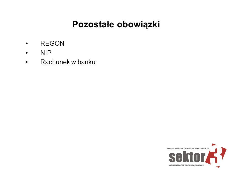 Pozostałe obowiązki REGON NIP Rachunek w banku
