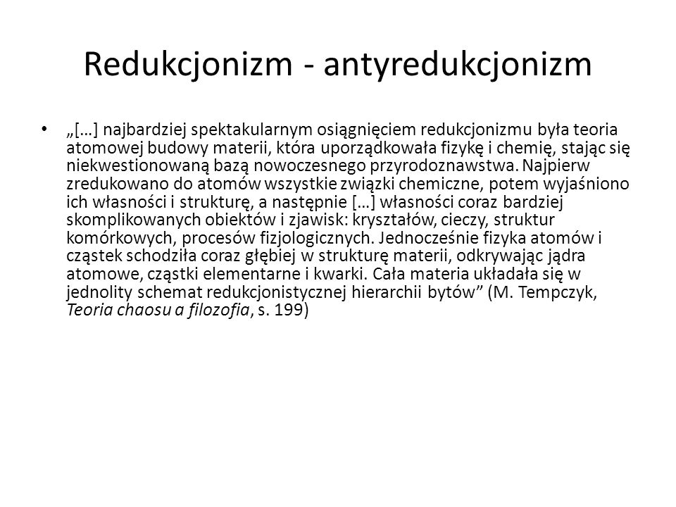 Redukcjonizm - antyredukcjonizm