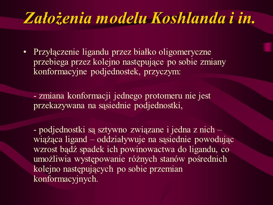 Założenia modelu Koshlanda i in.