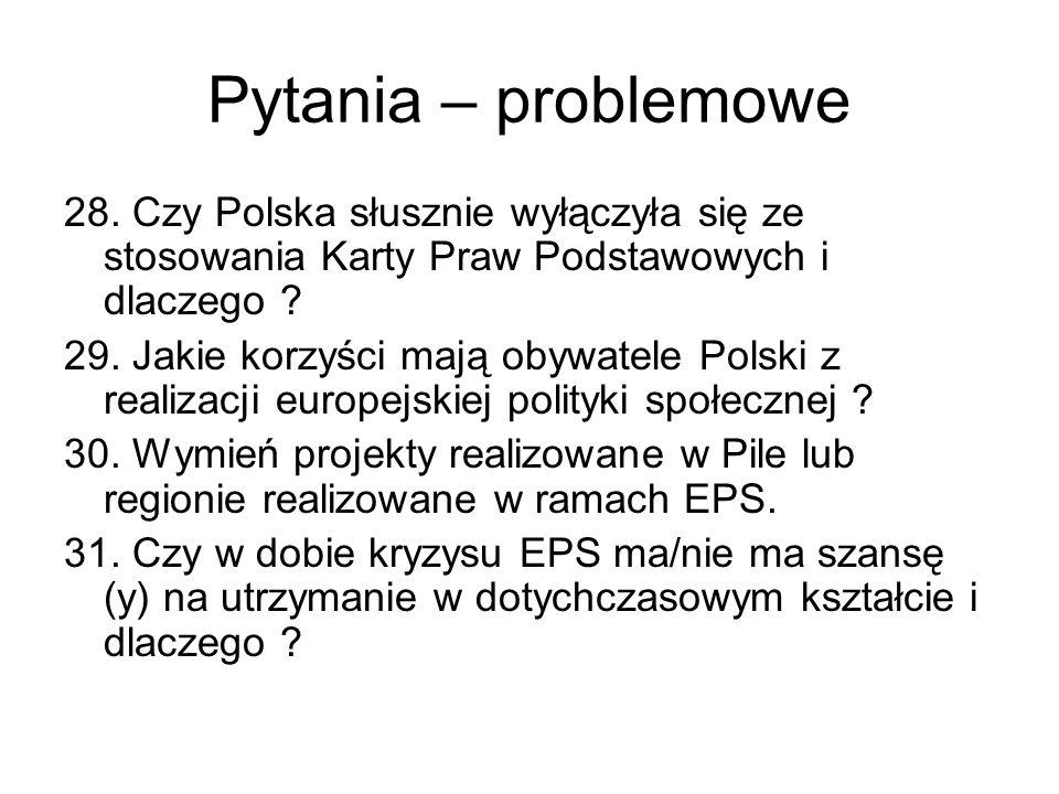 Pytania – problemowe 28. Czy Polska słusznie wyłączyła się ze stosowania Karty Praw Podstawowych i dlaczego
