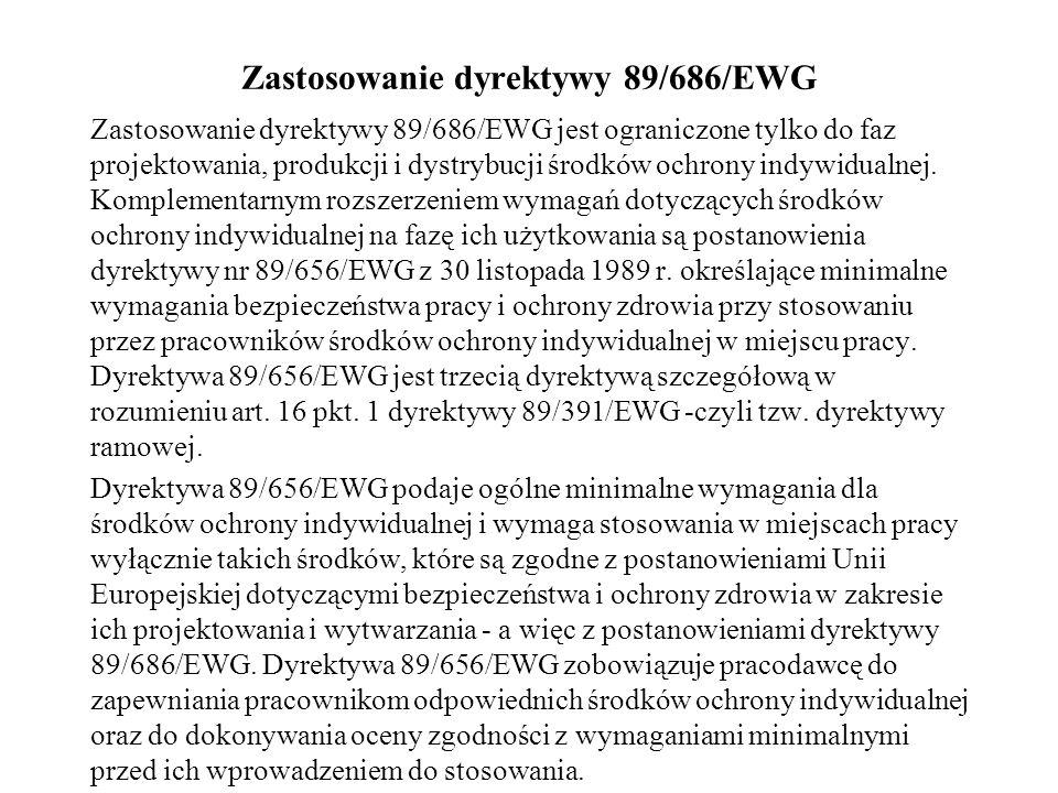 Zastosowanie dyrektywy 89/686/EWG