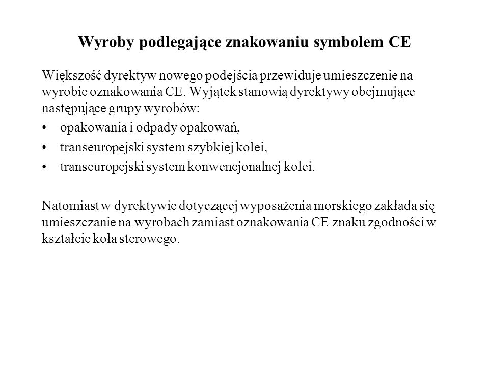 Wyroby podlegające znakowaniu symbolem CE