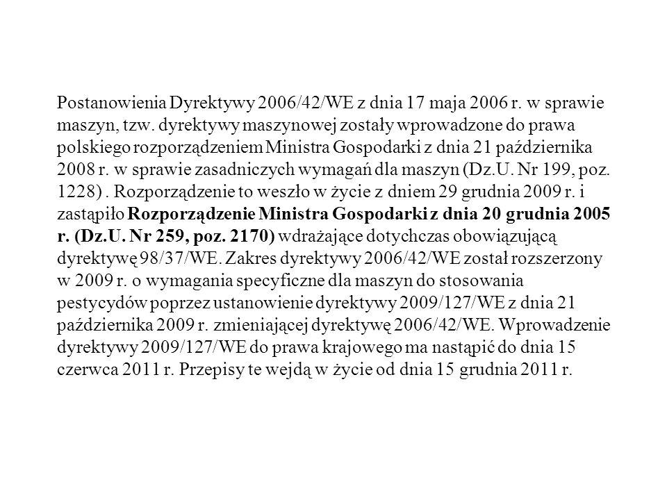 Postanowienia Dyrektywy 2006/42/WE z dnia 17 maja 2006 r