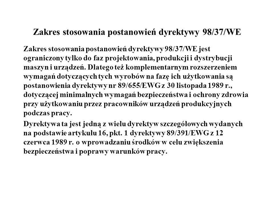 Zakres stosowania postanowień dyrektywy 98/37/WE