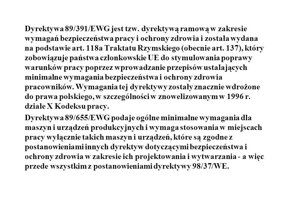 Dyrektywa 89/391/EWG jest tzw