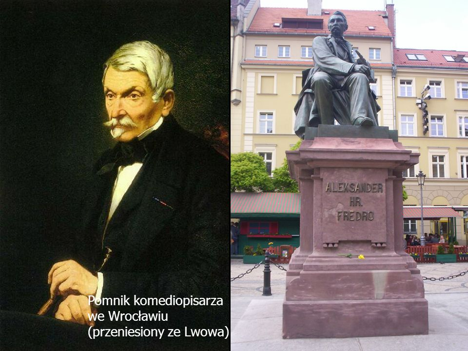 Nasz patron Aleksander Fredro (1793 - 1876) - hrabia, wybitny komediopisarz, a także poeta i pamiętnikarz.