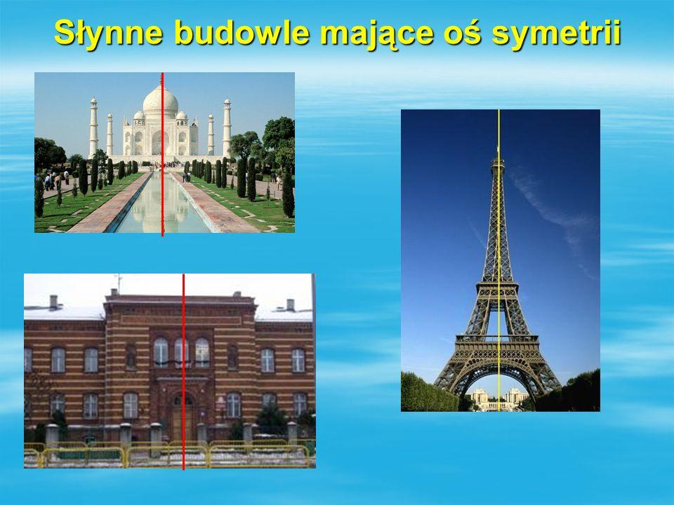 Słynne budowle mające oś symetrii