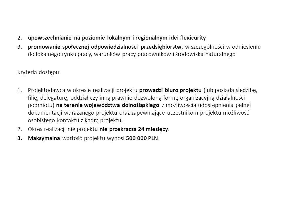 2. upowszechnianie na poziomie lokalnym i regionalnym idei flexicurity