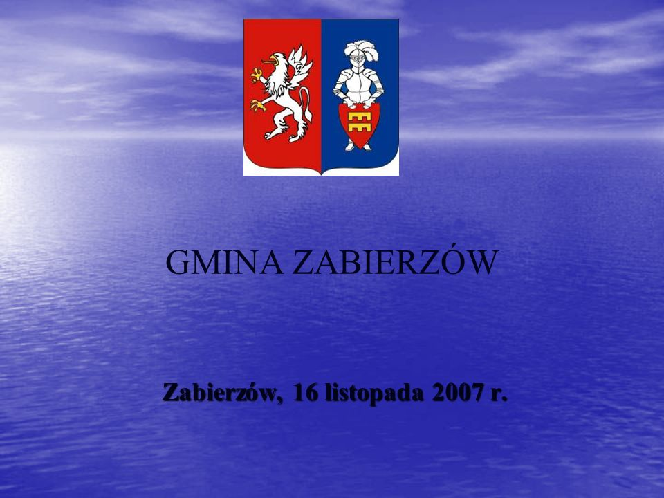 GMINA ZABIERZÓW Zabierzów, 16 listopada 2007 r.