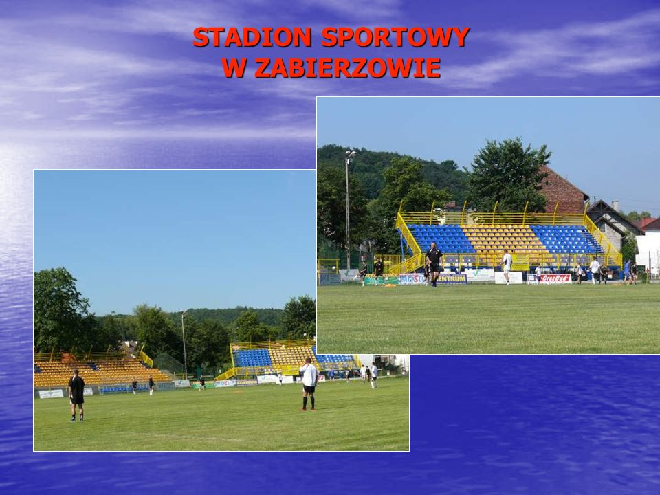 STADION SPORTOWY W ZABIERZOWIE