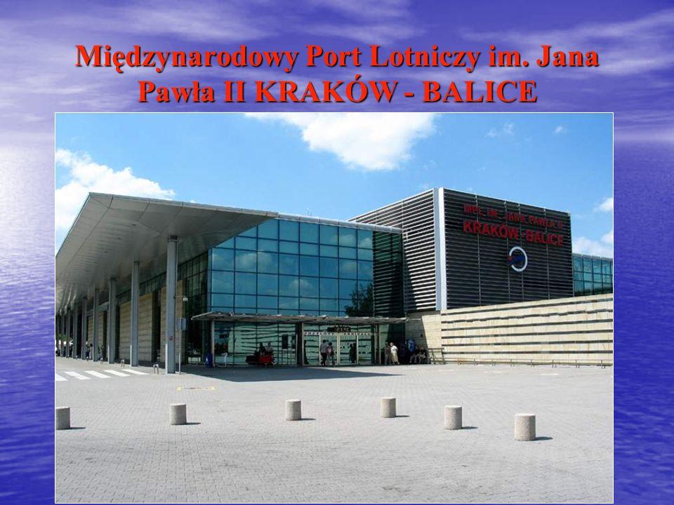 Międzynarodowy Port Lotniczy im. Jana Pawła II KRAKÓW - BALICE