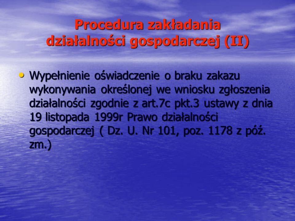 Procedura zakładania działalności gospodarczej (II)