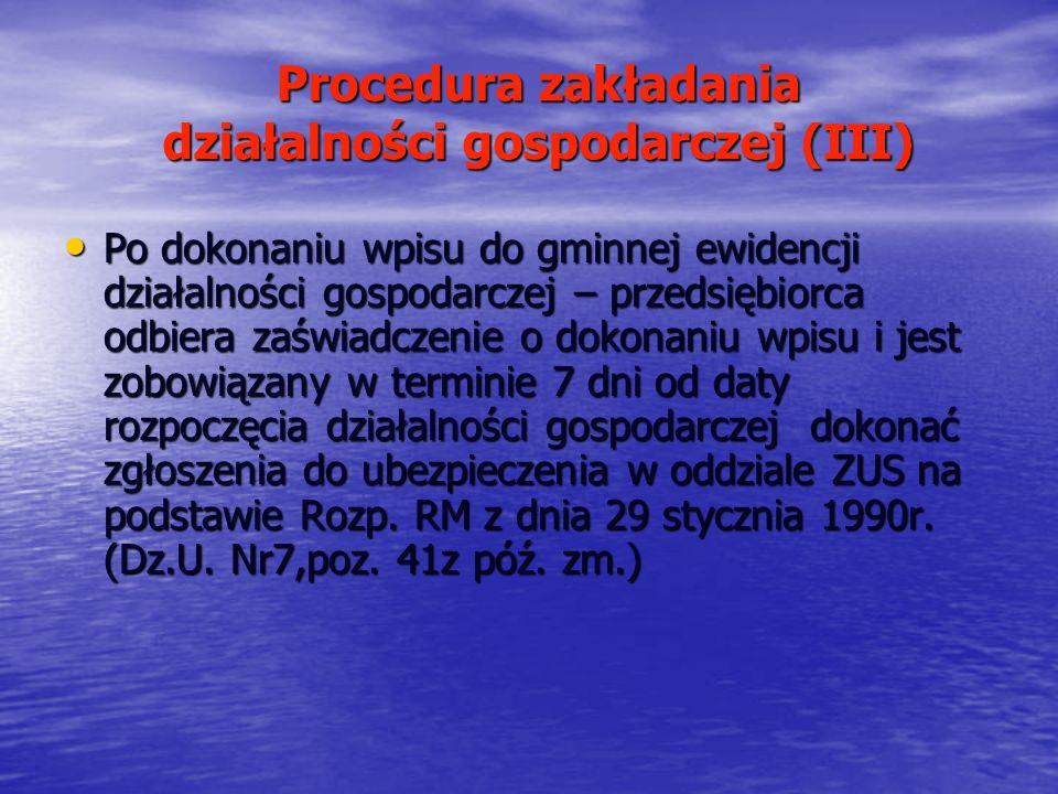 Procedura zakładania działalności gospodarczej (III)