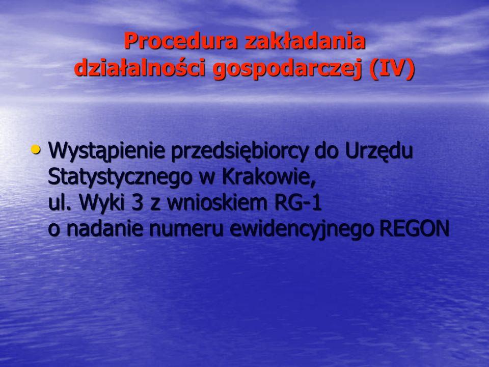 Procedura zakładania działalności gospodarczej (IV)