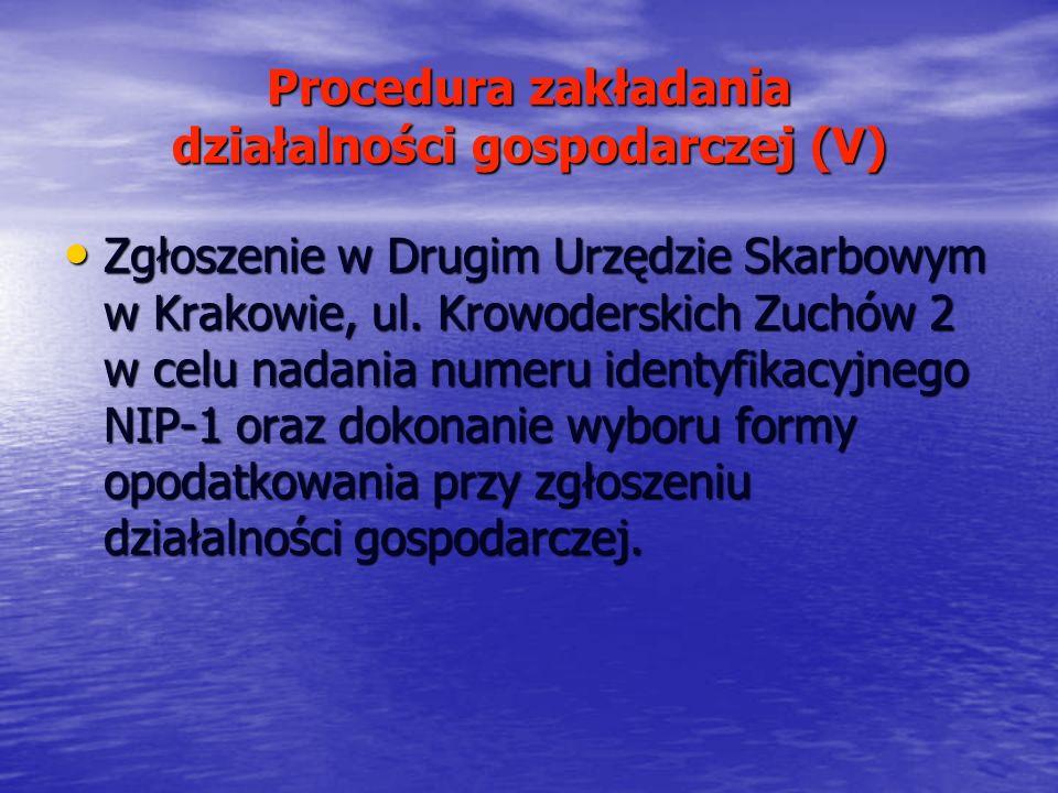 Procedura zakładania działalności gospodarczej (V)