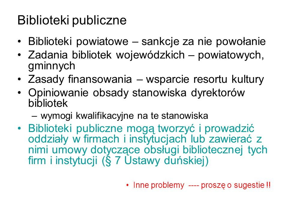 Biblioteki publiczne Biblioteki powiatowe – sankcje za nie powołanie