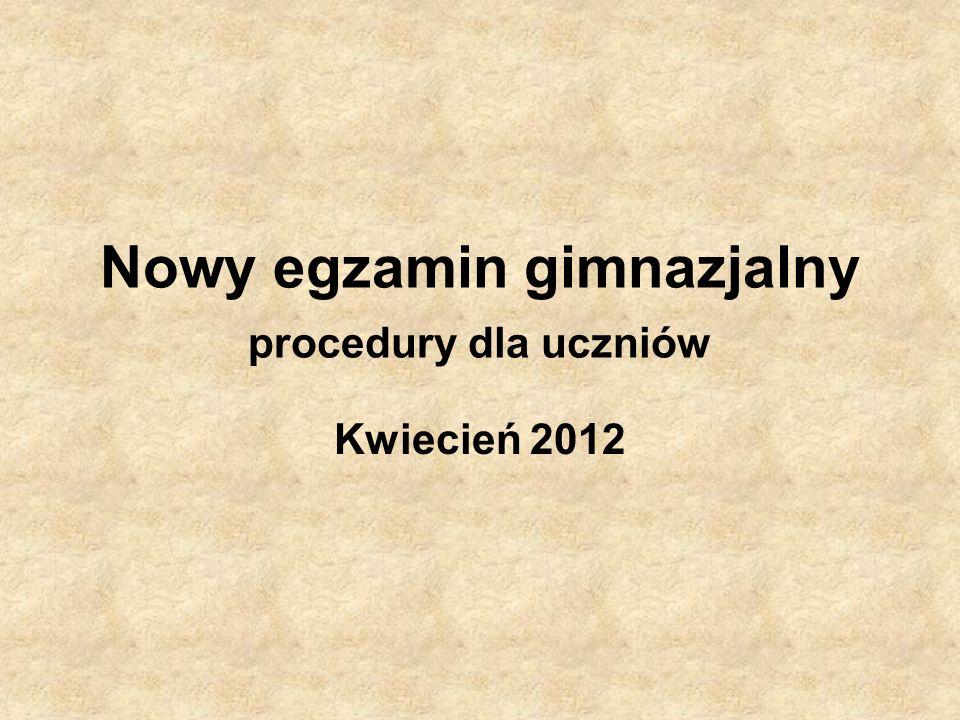 Nowy egzamin gimnazjalny procedury dla uczniów
