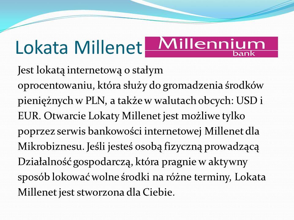 Lokata Millenet Jest lokatą internetową o stałym