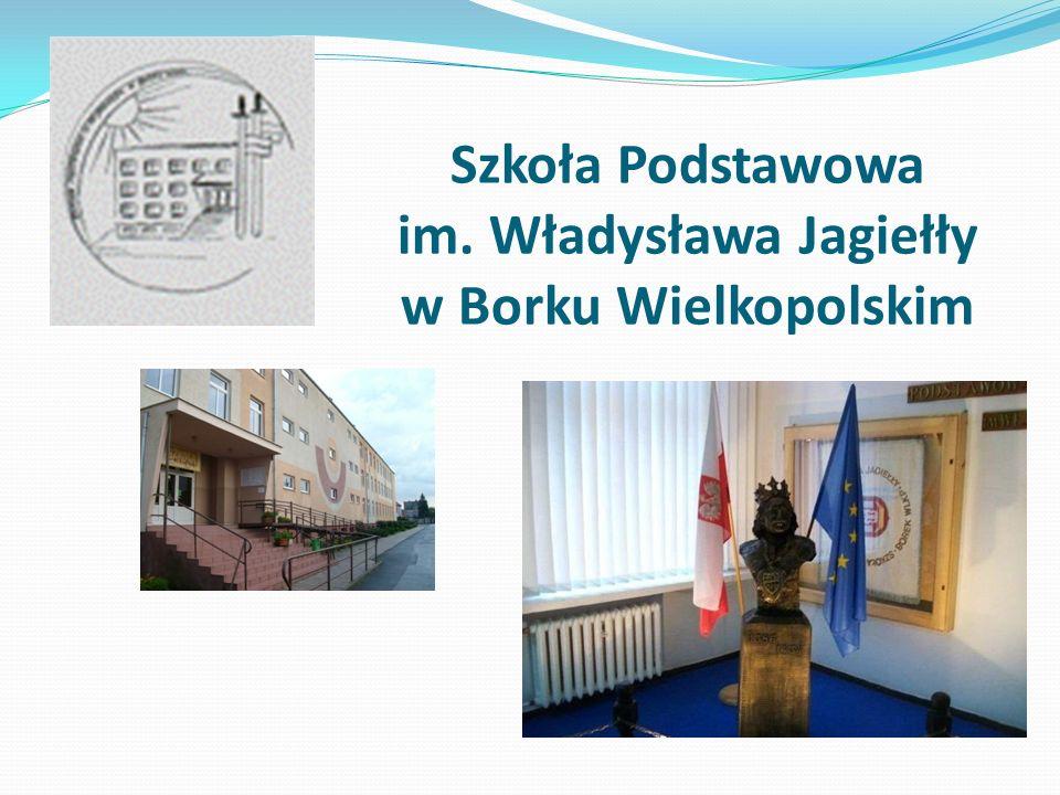 Szkoła Podstawowa im. Władysława Jagiełły w Borku Wielkopolskim