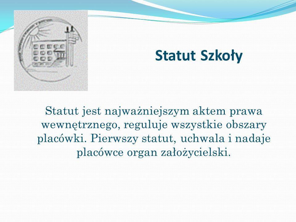 Statut Szkoły