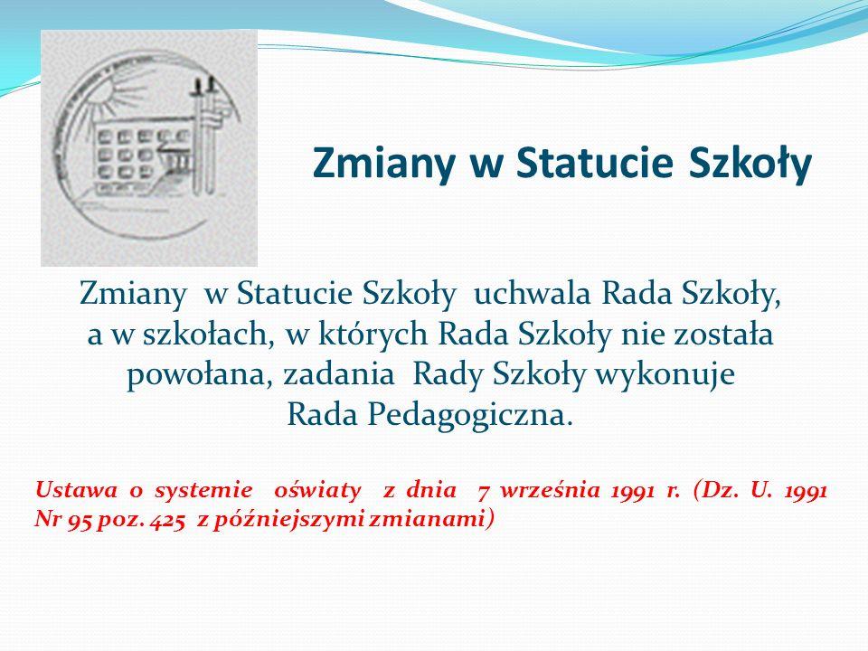 Zmiany w Statucie Szkoły