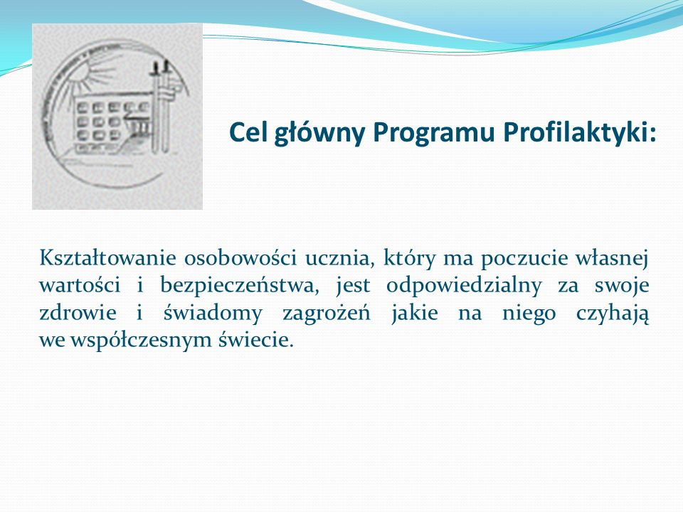Cel główny Programu Profilaktyki: