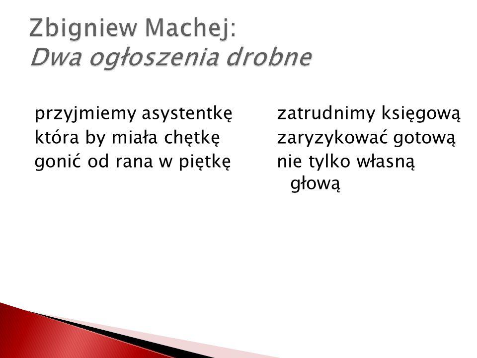 Zbigniew Machej: Dwa ogłoszenia drobne