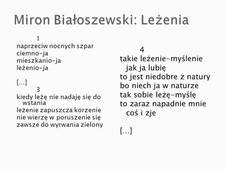 Miron Białoszewski: Leżenia