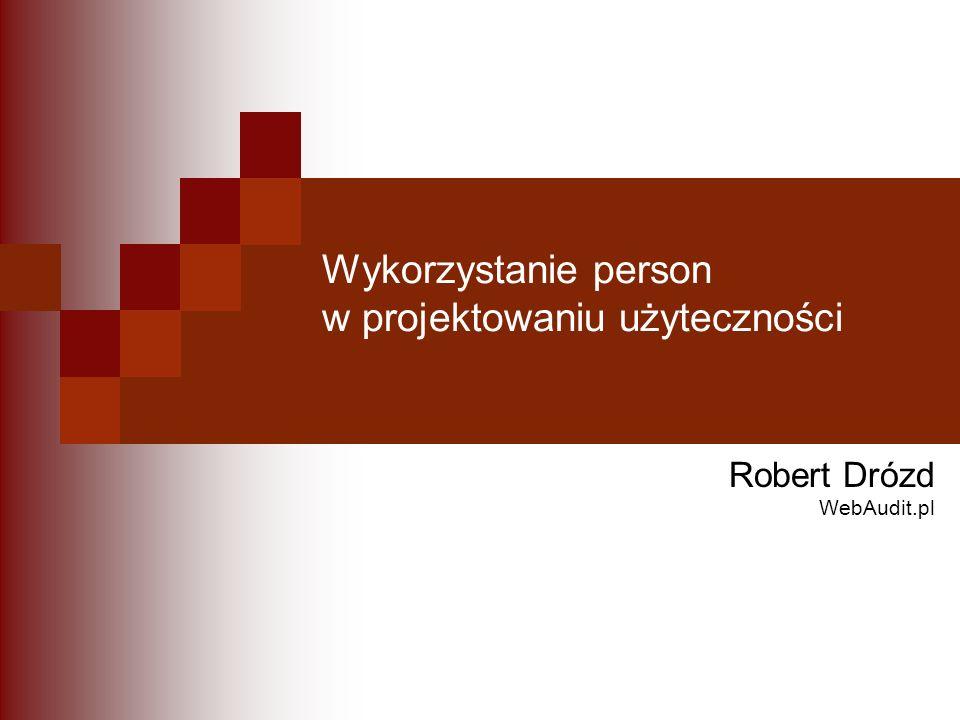 Wykorzystanie person w projektowaniu użyteczności