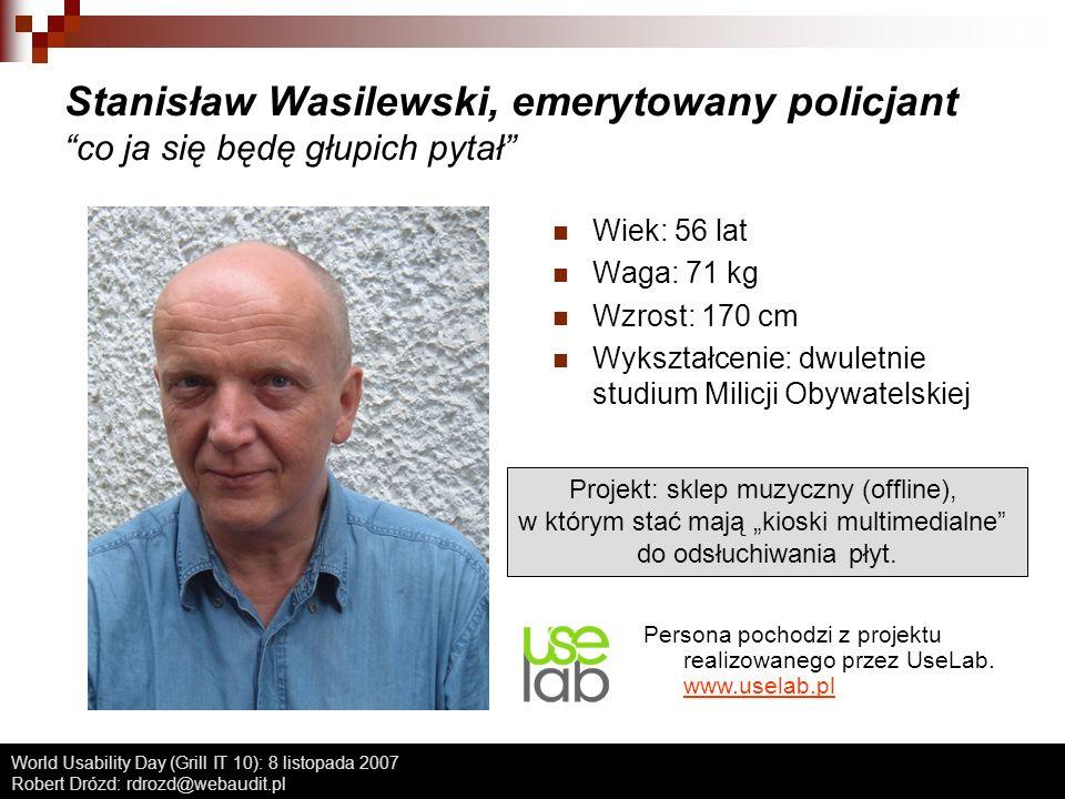 Stanisław Wasilewski, emerytowany policjant co ja się będę głupich pytał