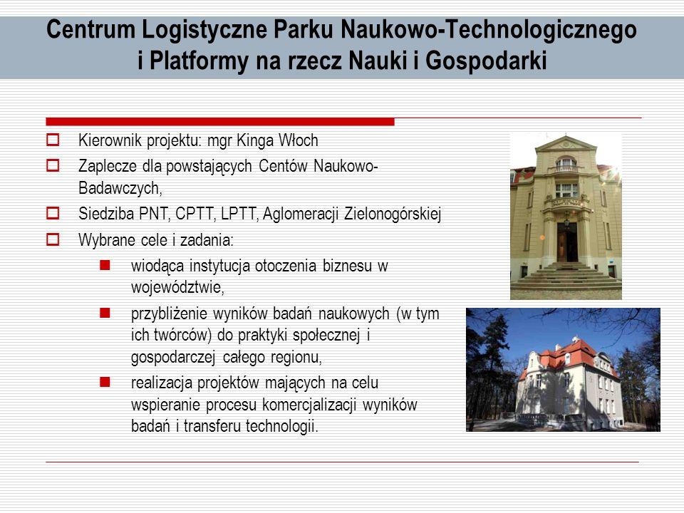 Centrum Logistyczne Parku Naukowo-Technologicznego i Platformy na rzecz Nauki i Gospodarki