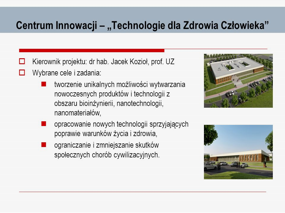 """Centrum Innowacji – """"Technologie dla Zdrowia Człowieka"""