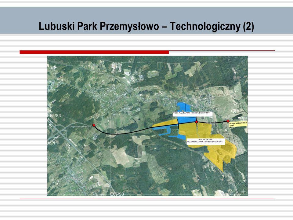 Lubuski Park Przemysłowo – Technologiczny (2)