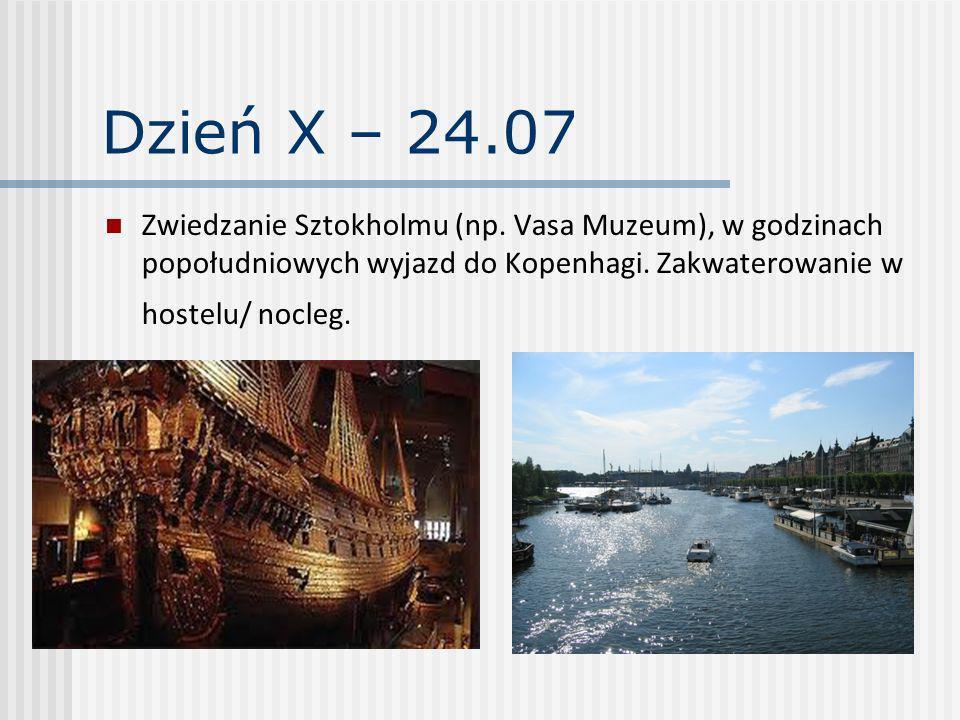 Dzień X – 24.07 Zwiedzanie Sztokholmu (np.
