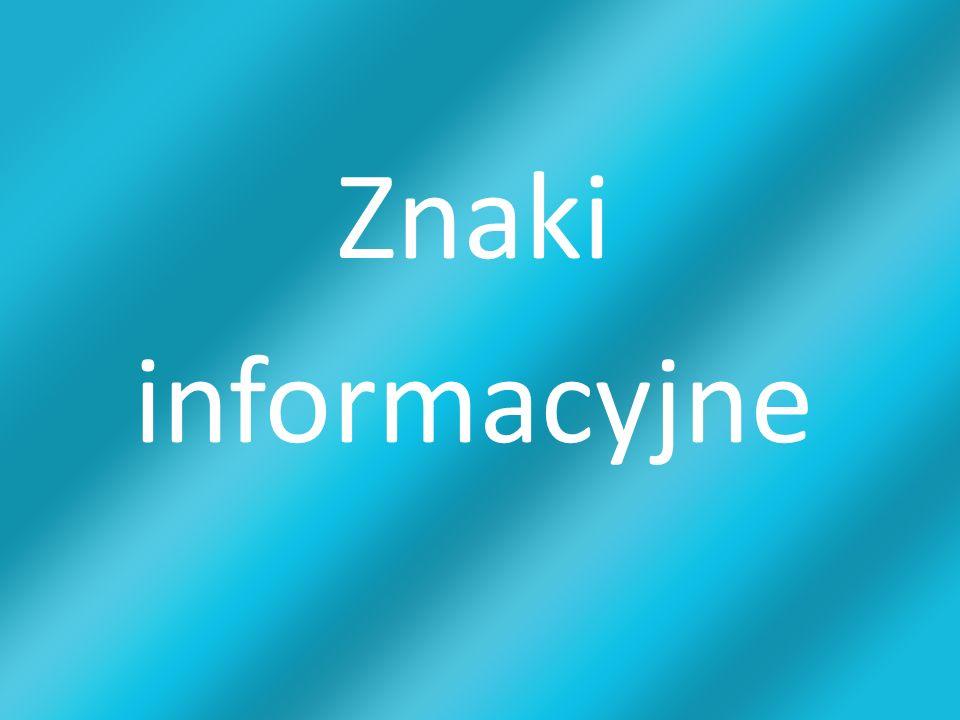 Znaki informacyjne